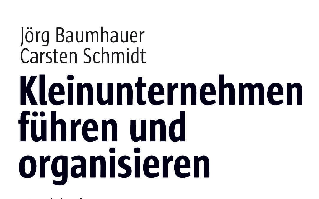 """Beitrag zum Buch """"Kleinunternehmen führen und Organisieren"""""""